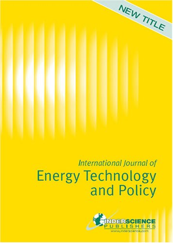 International Journal of Energy Technology and Policy