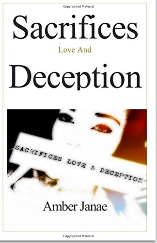 Sacrifices Love and Deception: A Fiction Anthology