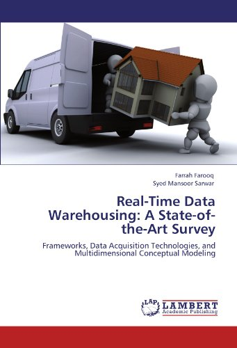 Real-Time Data Warehousing: A State-of-the-Art Survey: Frameworks, Data Acquisition Technologies, and Multidimensional C
