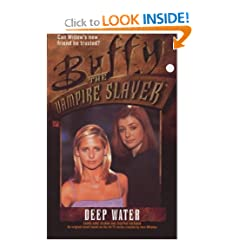 Deep Water (Buffy the Vampire Slayer) by Laura Anne Gilman and Josepha Sherman