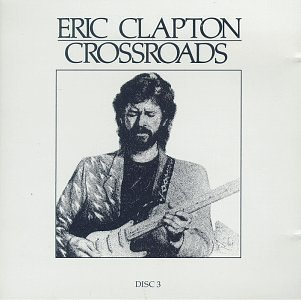 Eric Clapton - Crossroads (cd 2) - Zortam Music