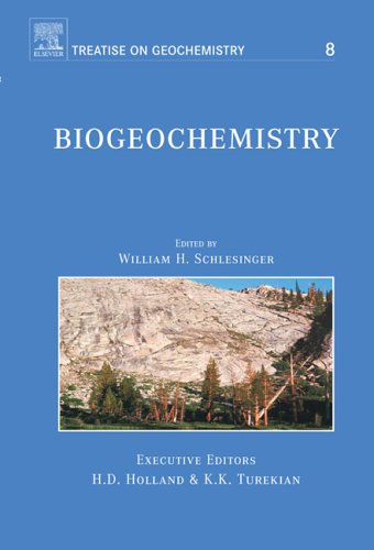 Biogeochemistry: Treatise on Geochemistry, Volume 8