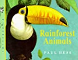 Rainforest Animals (My First Animal Word Books)