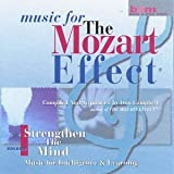 The Mozart Effect - Vol 1: Strengthen The Mind