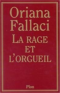 La Rage et l'orgueil par Oriana Fallaci