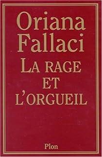 La Rage et l'orgueil par Fallaci