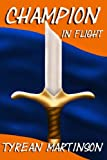 img - for Champion in Flight: Book 2 of The Champion Trilogy (Volume 2) book / textbook / text book