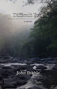 Difficult Run by John Dibble ebook deal