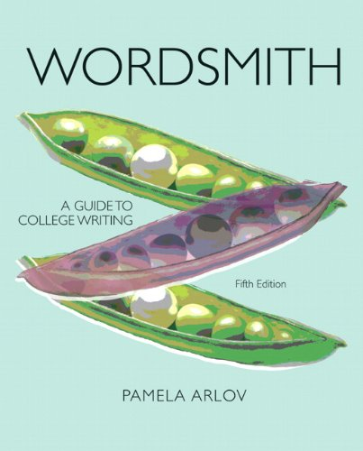 Wordsmith: A Guide to College Writing (5th Edition)