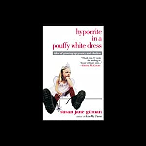 Hypocrite in a Pouffy White Dress Audiobook