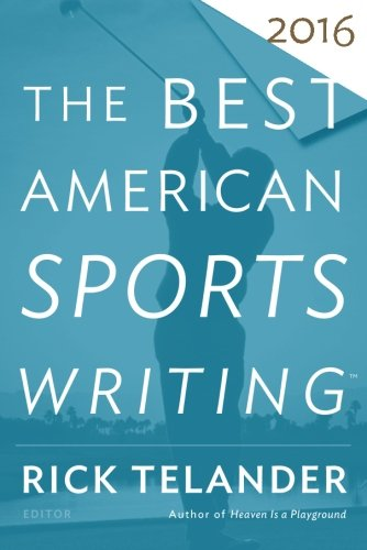 the-best-american-sports-writing-2016