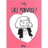 Sale Morveuse !par Gally