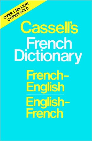Cassell's French Dictionary: French-English English-French