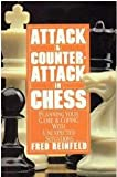 Attack & Counterattack in Chess (0060970367) by Reinfeld, Fred
