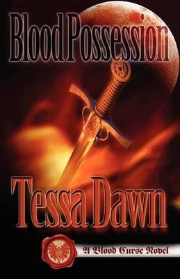 [(Blood Possession)] [By (author) Tessa Dawn] published on (April, 2012)
