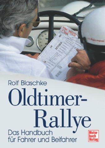 Oldtimer-Rallye. Das Handbuch für Fahrer und