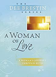 A Woman of Love (Dee Brestin's Series)