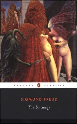 The Uncanny (Penguin Classics) written by Sigmund Freud