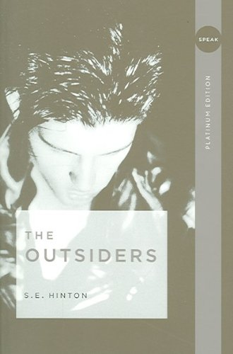 The Outsiders (Platinum)[ THE OUTSIDERS (PLATINUM) ] By Hinton, S. E. ( Author )Apr-20-2006 Paperback