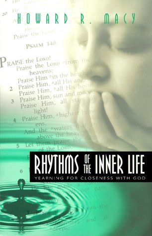 Image for Rhythms of the Inner Life: Yearning for Closeness With God