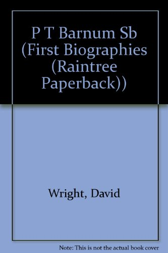 P.T. Barnum (First Biographies) (First Biographies (Raintree Paperback))