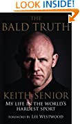 The Bald Truth: My Life in the World's Hardest Sport