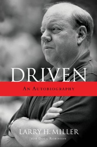 Driven: An Autobiography, Larry H Miller, Doug Robinson