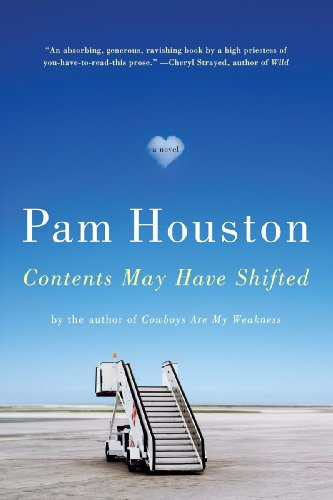 Contents May Have Shifted: A Novel by Pam Houston