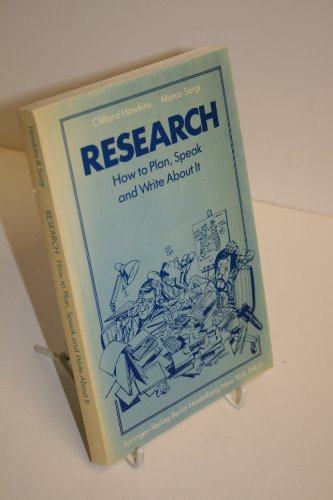 Research: How to plan, speak and write about it