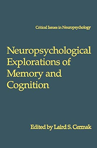 Neuropsychological Explorations of Memory and Cognition: Essay in Honor of Nelson Butters (Critical Issues in Neuropsychology)
