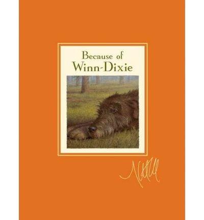 -because-of-winn-dixie-signature-edition-signature-because-of-winn-dixie-by-dicamillo-kate-author-ha