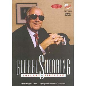 George Shearing - Lullaby Of Birdland [1991] [DVD]