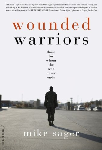 Image of Wounded Warriors: Those for Whom the War Never Ends