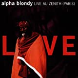 CD - Live au Zenith (Paris) von Alpha Blondy