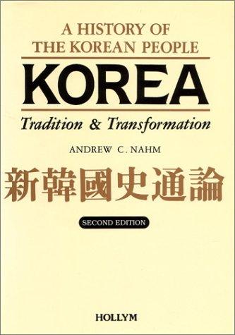 Korea: Tradition & Transformation 2nd Edition