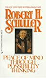Peace of mind through possibility thinking (0515089850) by Schuller, Robert Harold