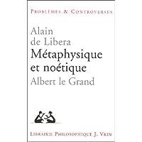 Métaphysique et noétique : Albert le Grand