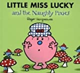 Roger Hargreaves Little Miss Lucky and the Pixies (Mr. Men & Little Miss Magic)