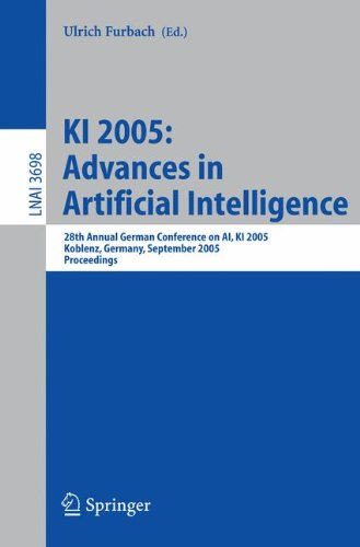 KI 2005: Advances in Artificial Intelligence: 28th Annual German Conference on AI, KI 2005, Koblenz, Germany, September