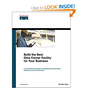 Cisco Press Build the Best Data Center Facility for Your Business Jun 2005 eBook