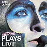 Plays live-Highlights by Peter Gabriel (0100-01-01)