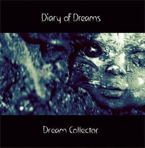 Diary Of Dreams - Dream Collector - Zortam Music