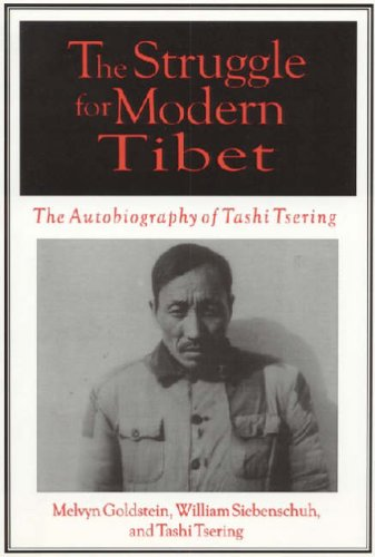 The Struggle for Modern Tibet: The Autobiography of Tashi Tsering (An East gate book)