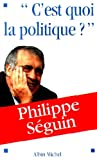 img - for C'est quoi, la politique ? book / textbook / text book