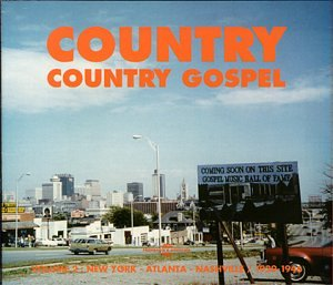 Country 2: Country Gospel 1929-1946