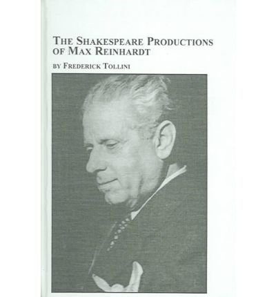 Shakespeare Productions of Max Reinhardt (Studies in Theatre Arts)