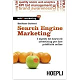 Search engine marketing. Strategie e strumenti per fare business nel Web 2.0di Emiliano Carlucci