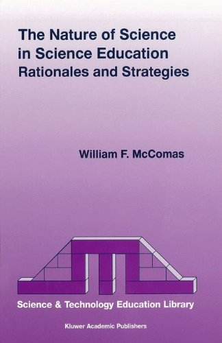 The Nature Of Science In Science Education: Rationales And Strategies (Contemporary Trends And Issues In Science Education)