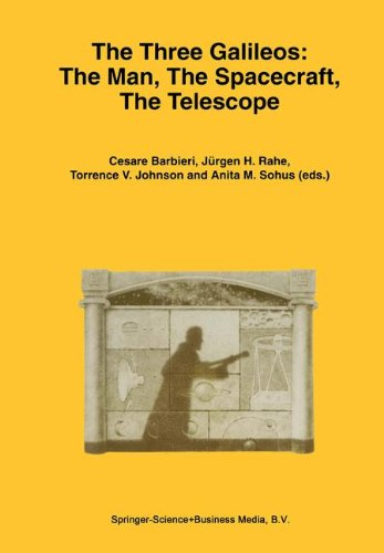the-three-galileos-the-man-the-spacecraft-the-telescope