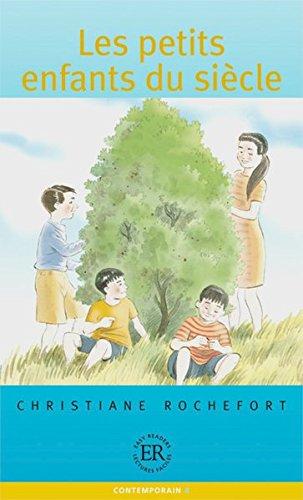 les-petits-enfants-du-siecle-franzosische-lekture-fur-das-1-2-3-lernjahr-easy-readers-lectures-facil